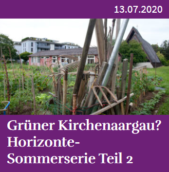 Grüner Kirchenaargau_ Horizonte-Sommerserie Teil 2 – Horizonte Aargau