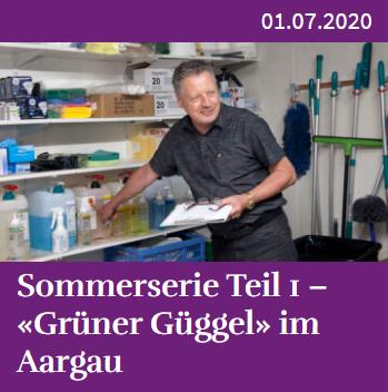 Sommerserie Teil 1 – «Grüner Güggel» im Aargau – Horizonte Aargau